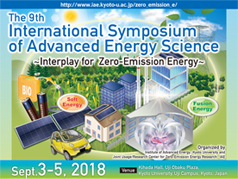 the 9th International Symposium of Advanced Energy Science Sept.3-5.2018